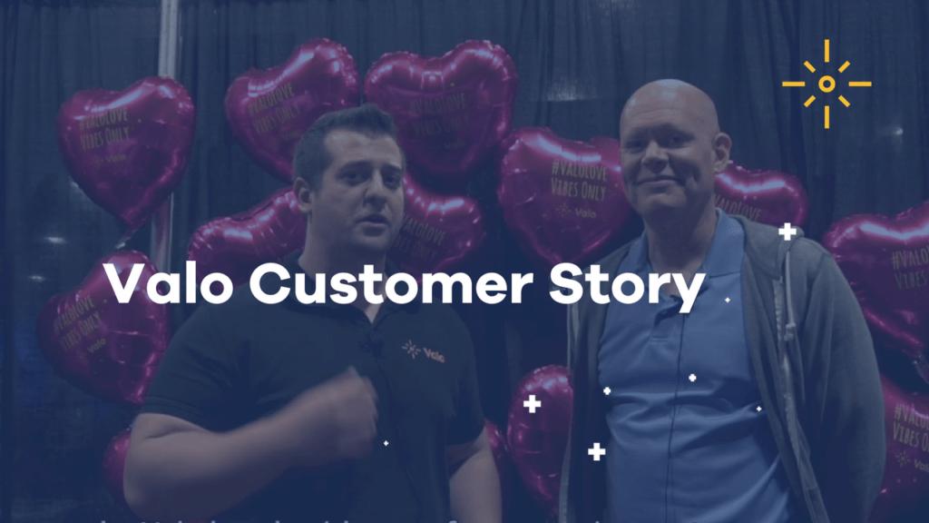Valo Customer Story from US