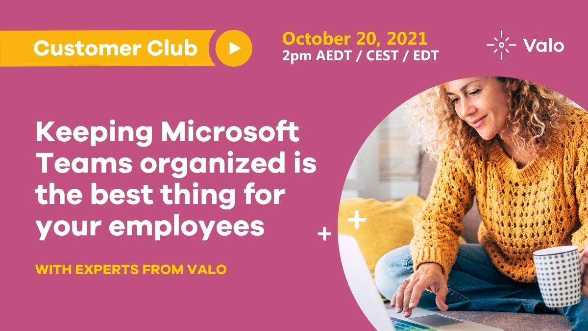 Valo Customer Club, October 2021